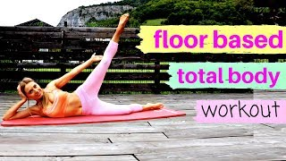 Home Fitness - Low Impact Floor Based Total-Body Workout with pilates moves -toning abs & thighs