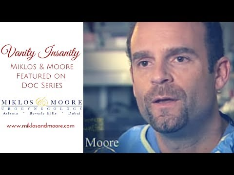 Drs. Miklos and Moore on Vanity Insanity