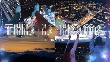 Pforzheim - THIS IS HOME
