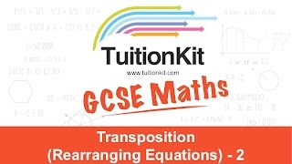Transposition (Rearranging Equations) - 2