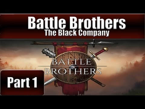 Battle Brothers - The Black Company - Part 1