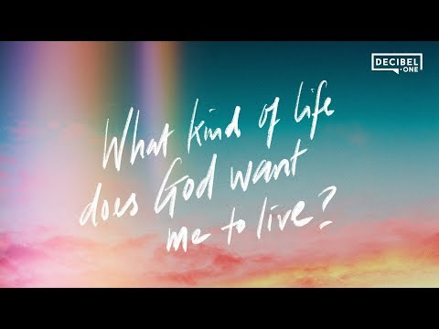 What Kind Of Life Does God Want Me To Live?