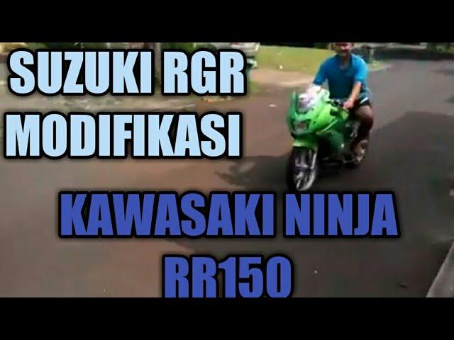 SUZUKI RGR MODIFIKASI NINJA RR 150