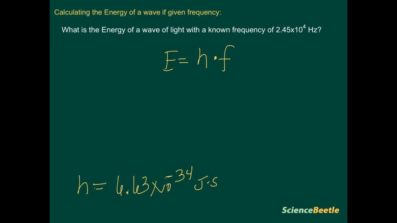 Calculating Energy Of A Wave If Given Frequency