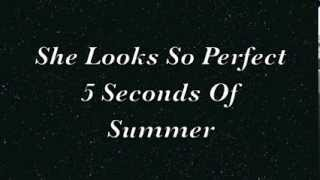 Baixar - She Looks So Perfect 5 Seconds Of Summer Lyrics Grátis