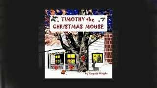 Timothy the Christmas Mouse
