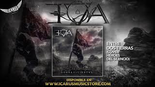 EVA - Entre Dos Tierras - Cover Héroes del Silencio (Del disco Sobrevivientes - Oficial 2016)