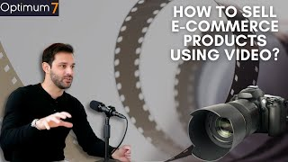 The Quality Of Your Video Represents Your Brand! – How to Sell eCommerce Products Using Video