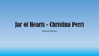 Jar of Hearts   Christina Perri Full Lyrics