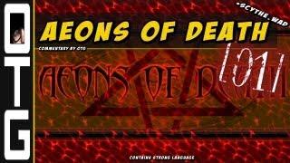 Скачать Aeons Of Death 01 Scythe Wad Nightmare Difficulty