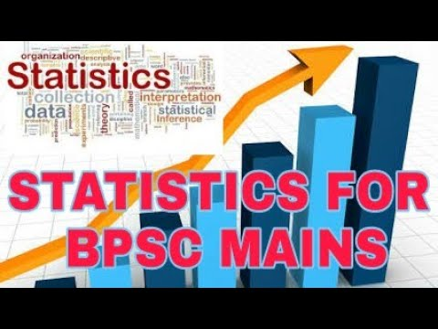 STATISTICS FOR BPSC MAINS GS PAPER 1,PART 1