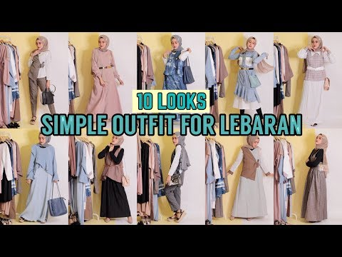 10 LOOKS SIMPLE OUTFIT FOR LEBARAN (TREND OUTFIT 2019) | Seviq Febinita
