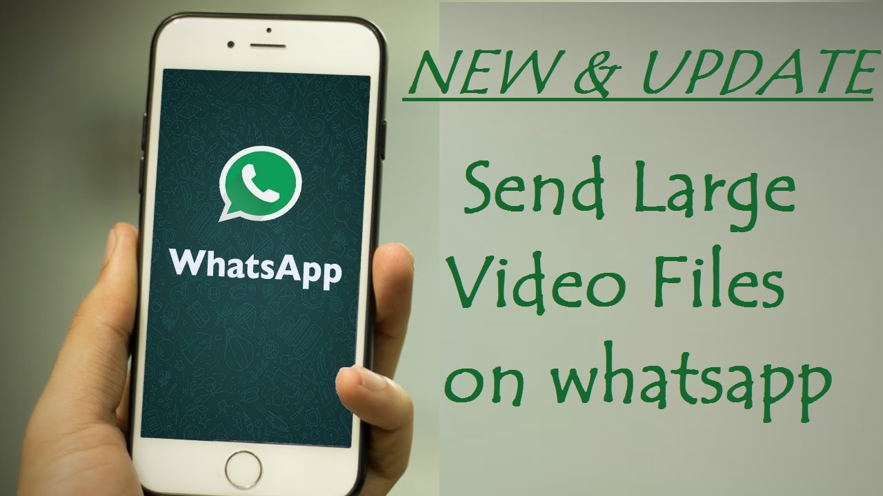 How To Send Large Video Files Through Whatsapp