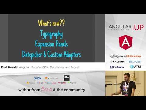 Elad Bezalel - Angular Material CDK, Datatables and more | AngularUP