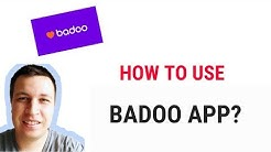BADOO DATING APP - how to use?