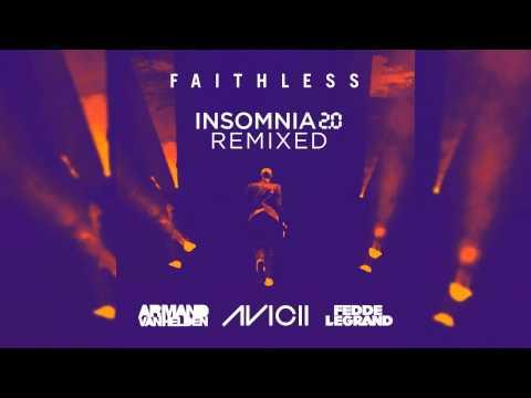 Faithless - Insomnia 2.0 (Avicii Extended Remix)