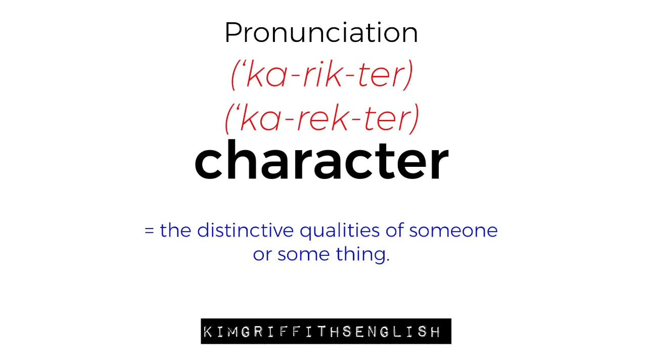 How to say Character, English Pronunciation