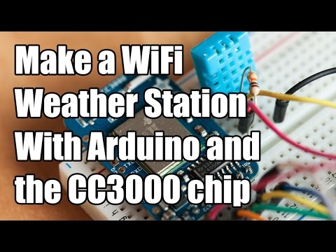 Make a WiFi Weather Station With Arduino and the CC3000 chip