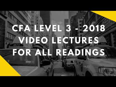2018 CFA Level 3 - Video Lecture Playlist - YouTube