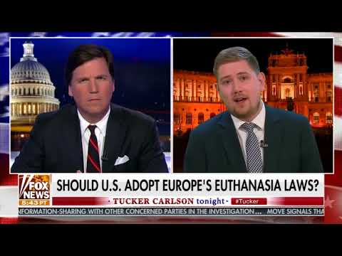 Robert Clarke discusses European euthanasia laws with Tucker Carlson