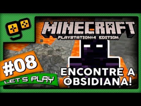 Let's Play: Minecraft PS4 - Parte 8 - Encontre a Obsidiana!