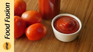 Tomato Ketchup Recipe By Food Fusion