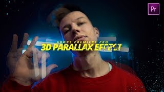 3D PARALLAX ЭФФЕКТ в Adobe Premiere Pro CC 2019 | Параллакс в Музыкальных Клипах