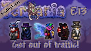 Terraria 1.3 Multiplayer Expert Mode - Ep. 13 - Get out of traffic!