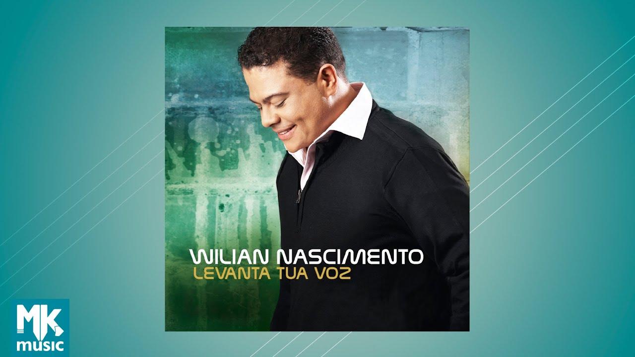 Wilian Nascimento - Levanta Tua Voz (CD COMPLETO)