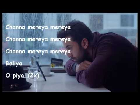 Channa Mereya (Lyrics HD)