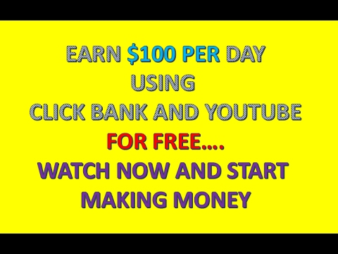 How To Earn $100 Per Day Using Clickbank And Youtube