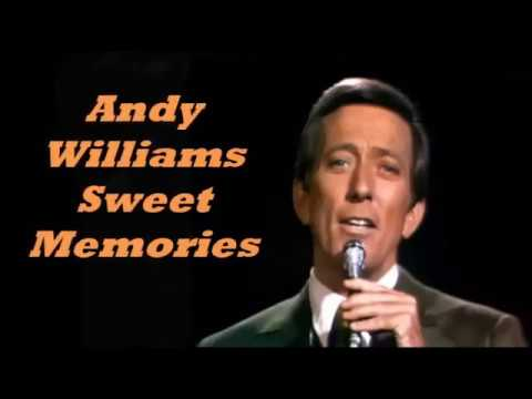 Andy Williams........Sweet Memories.