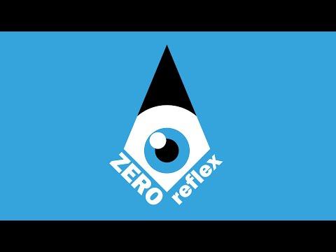 Zero Reflex - Official Trailer