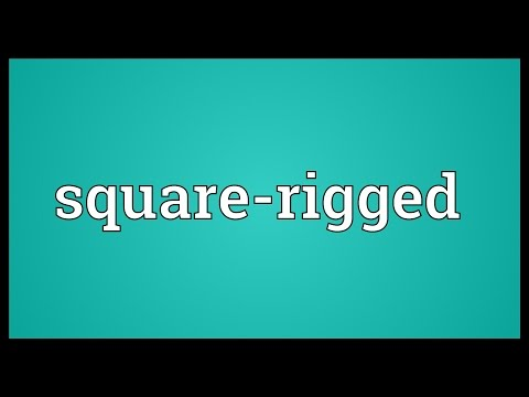 Square-rigged Meaning