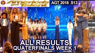 RESULTS QUARTERFINALS 1 ALL RESULTS  Who Advanced to Semifinals? America's Got Talent 2018 AGT