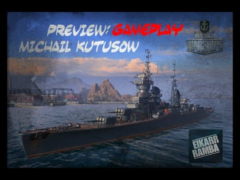 "World of Warships Preview | ""Michail Kutusow"" im Fokus 