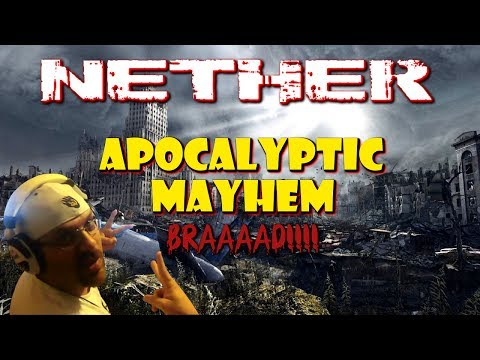 "Nether : Apocalyptic Mayhem ""Braaad!!!!""   Quick Clip   STRG  "