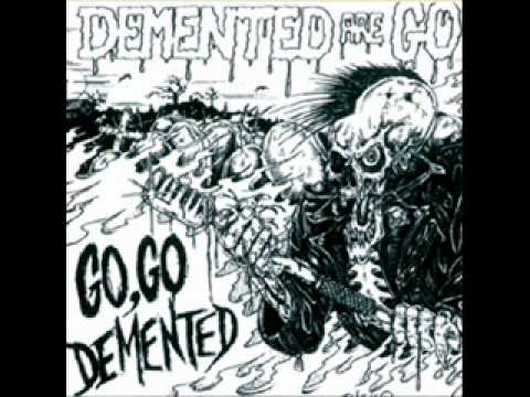 Demented Are Go - Go Go Demented. Full Album!! mp3