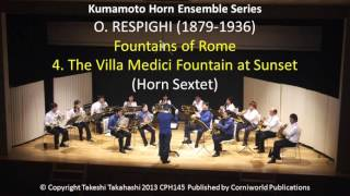 (Horn Sextet) RESPIGHI: Fountains of Rome; 4. The Villa Medici Fountain at Sunset