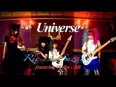 Rie A.k.a. Suzaku / Universe featuring Violin : Jill
