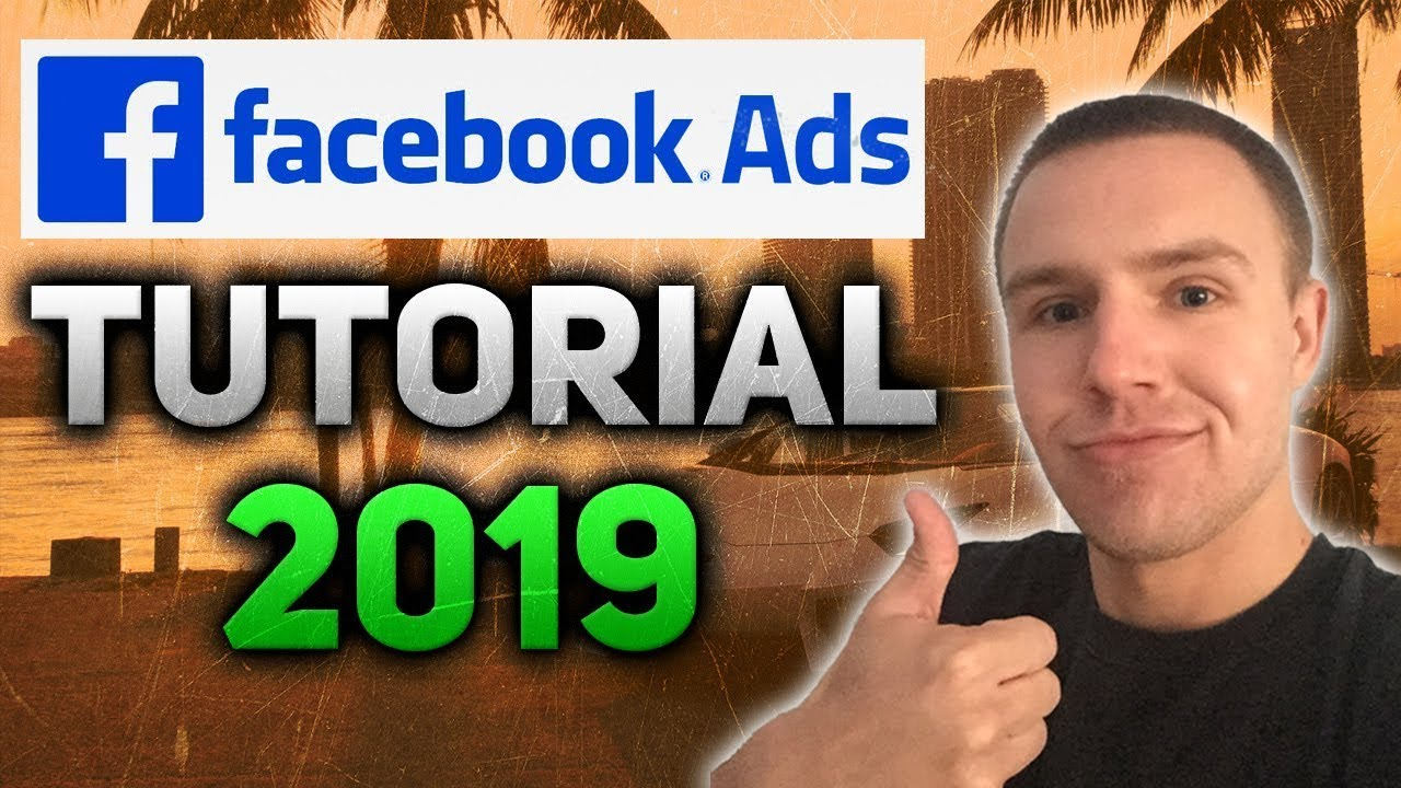 Facebook Ads Beginner to Advanced 2019 - Step By Step Shopify Facebook Ads Tutorial
