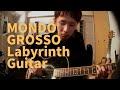 MONDO GROSSO / Labyrinth  Instrumental Guitar Arrange