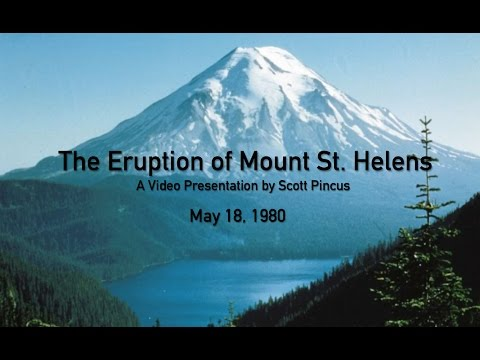 The Eruption of Mount St. Helens - Video Project