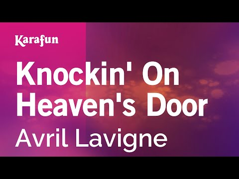 Karaoke Knockin' On Heaven's Door - Avril Lavigne *