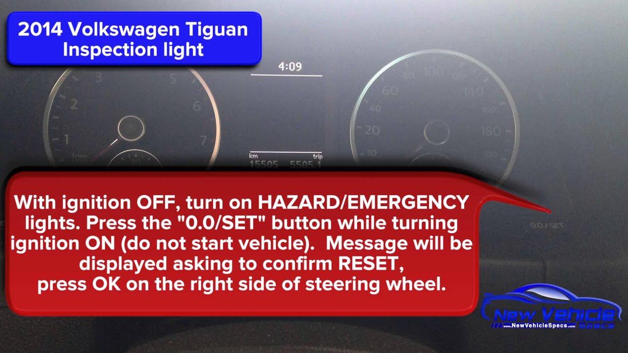2014 Volkswagen Tiguan Inspection Light Reset