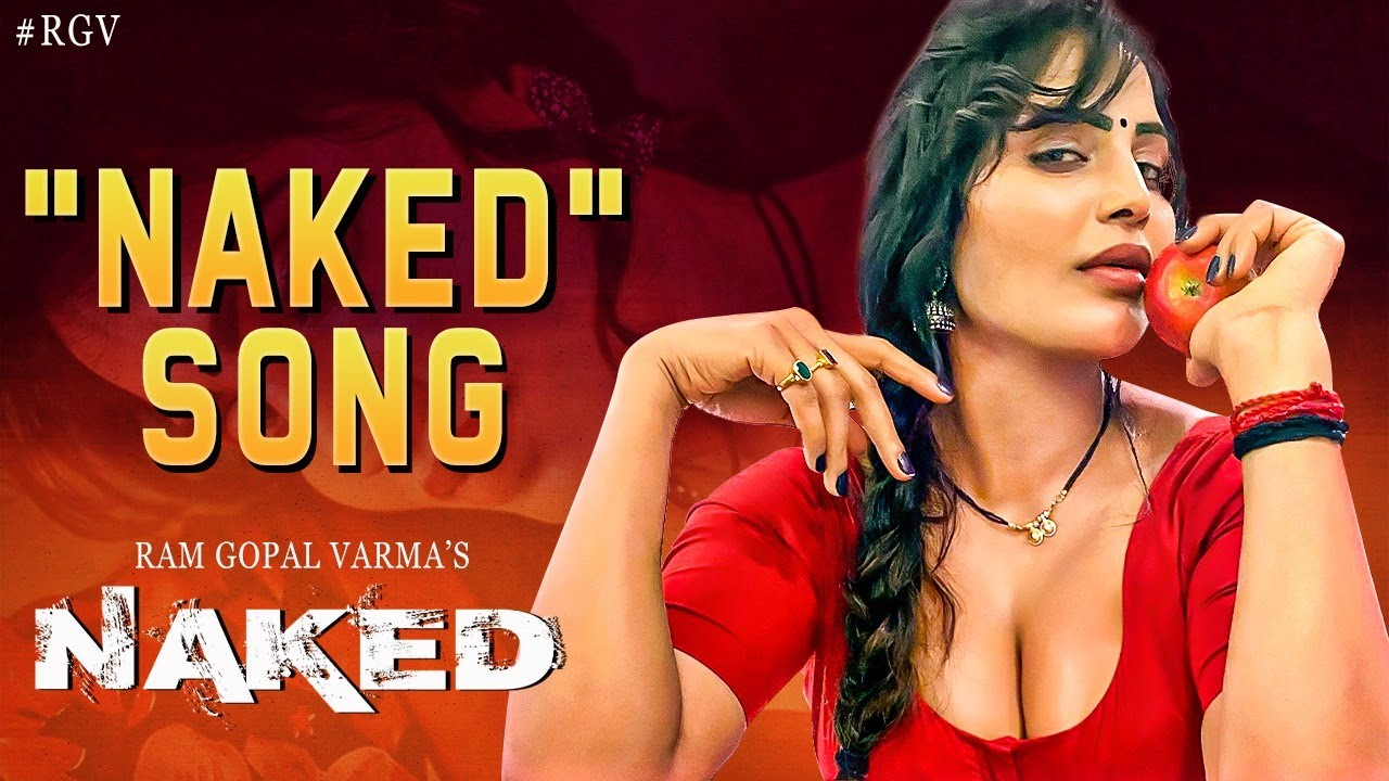 Naked Title Song | Naked Movie Songs | Ram Gopal Varma | #RGV