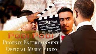 podi podi official music video   ks production   phoenix entertainment