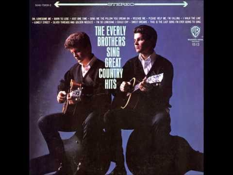 """The Everly Brothers  """"I'm So Lonesome I Could Cry"""""""