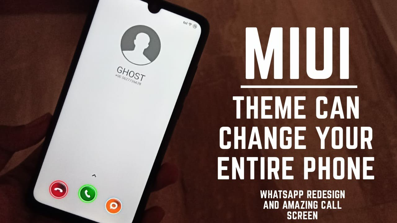 Miui 10 Best theme can change your call screen and what's app completely  and more / hindi