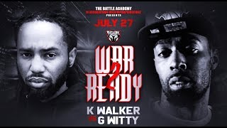 Gwitty Vs.  K.Walker - The Battle Academy Presents